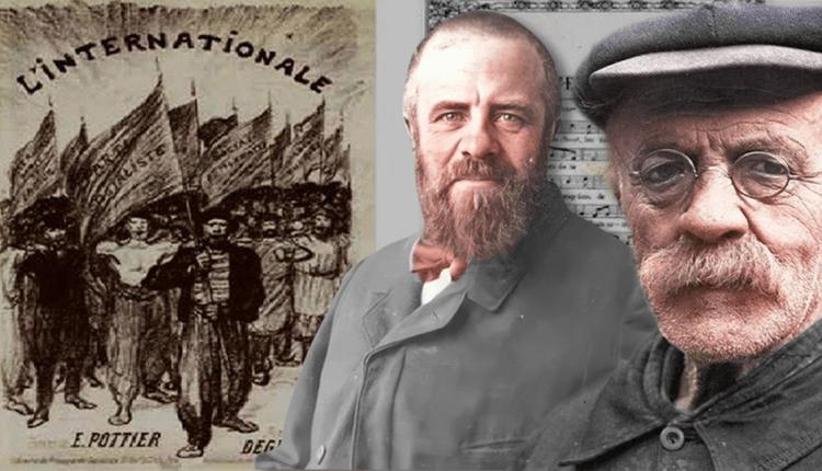 İlk kez 130 yıl önce bugün söylenen Enternasyonal marşının hikayesi
